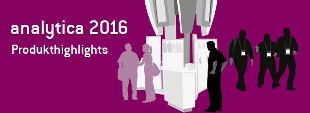 Produkthighlights der analytica 2016