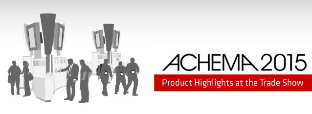 ACHEMA Highlights